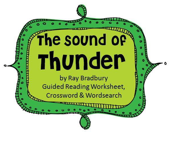 A Sound of Thunder R Bradbury Guided Reading Worksheet