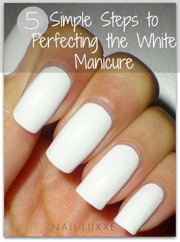 How To Paint White Nails Simple Nails White Nails White Nail Polish
