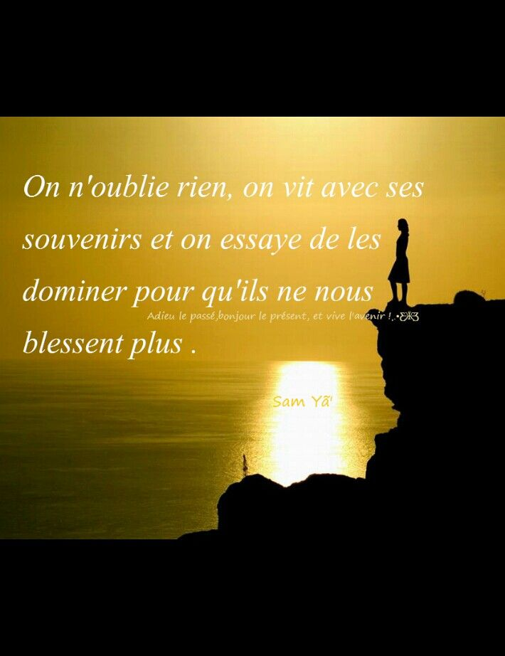 On N Oublie Rien Quote Citation Quotes Photo