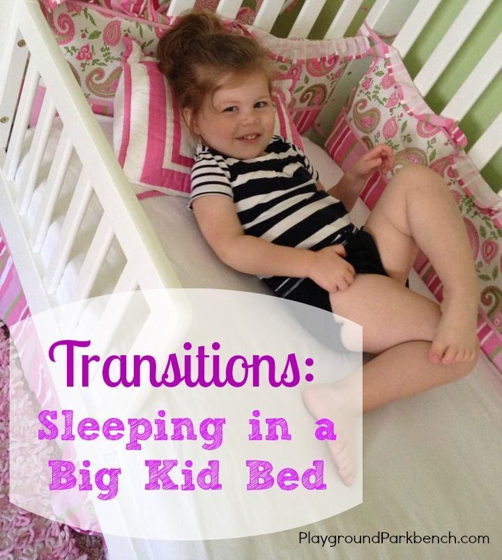 Transitions: Sleeping In A Big Kid Bed