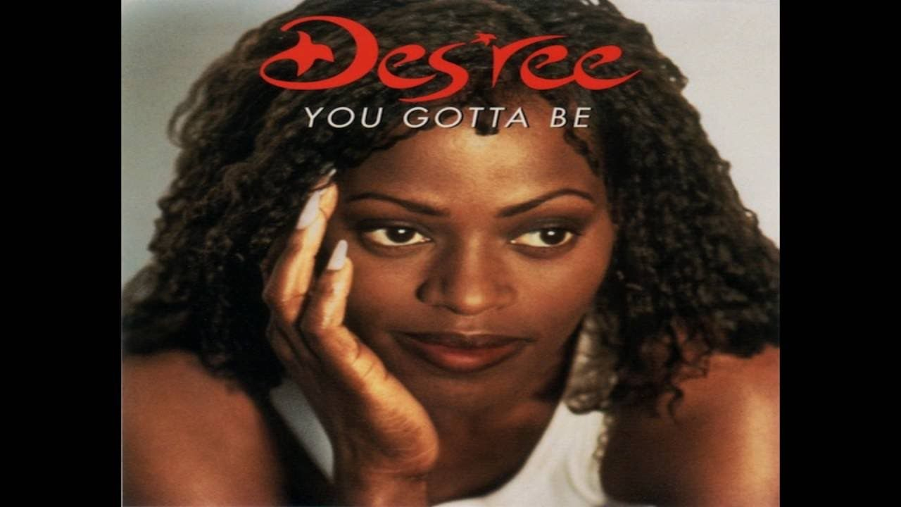 Des\'ree - You Gotta Be (Love Will Save The Day Mix) | MUSIC ...