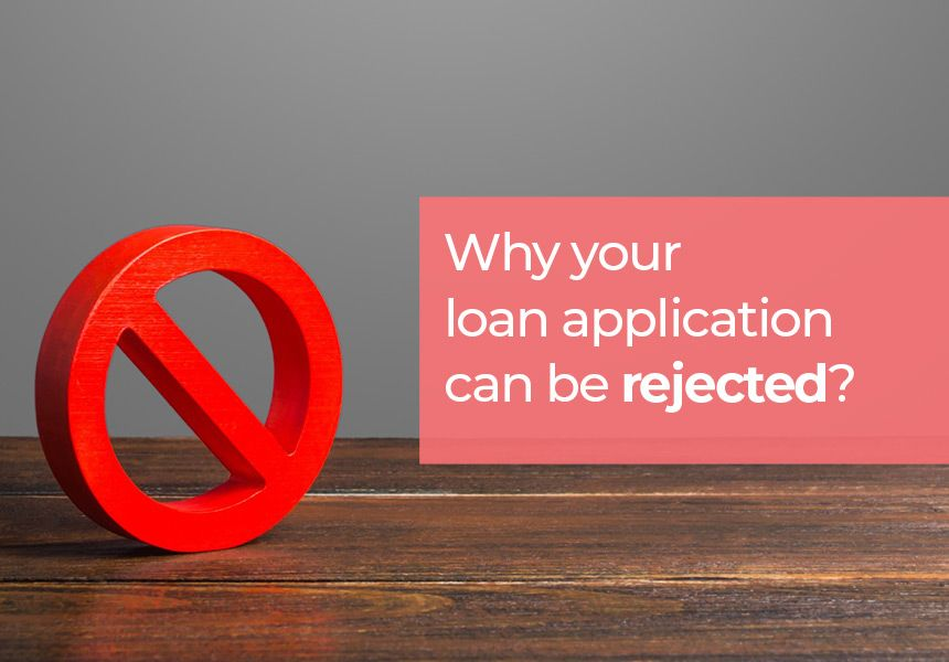 Reasons For Rejection Of Personal Loan Application In 2020 Personal Loans Loan Application Apply For A Loan