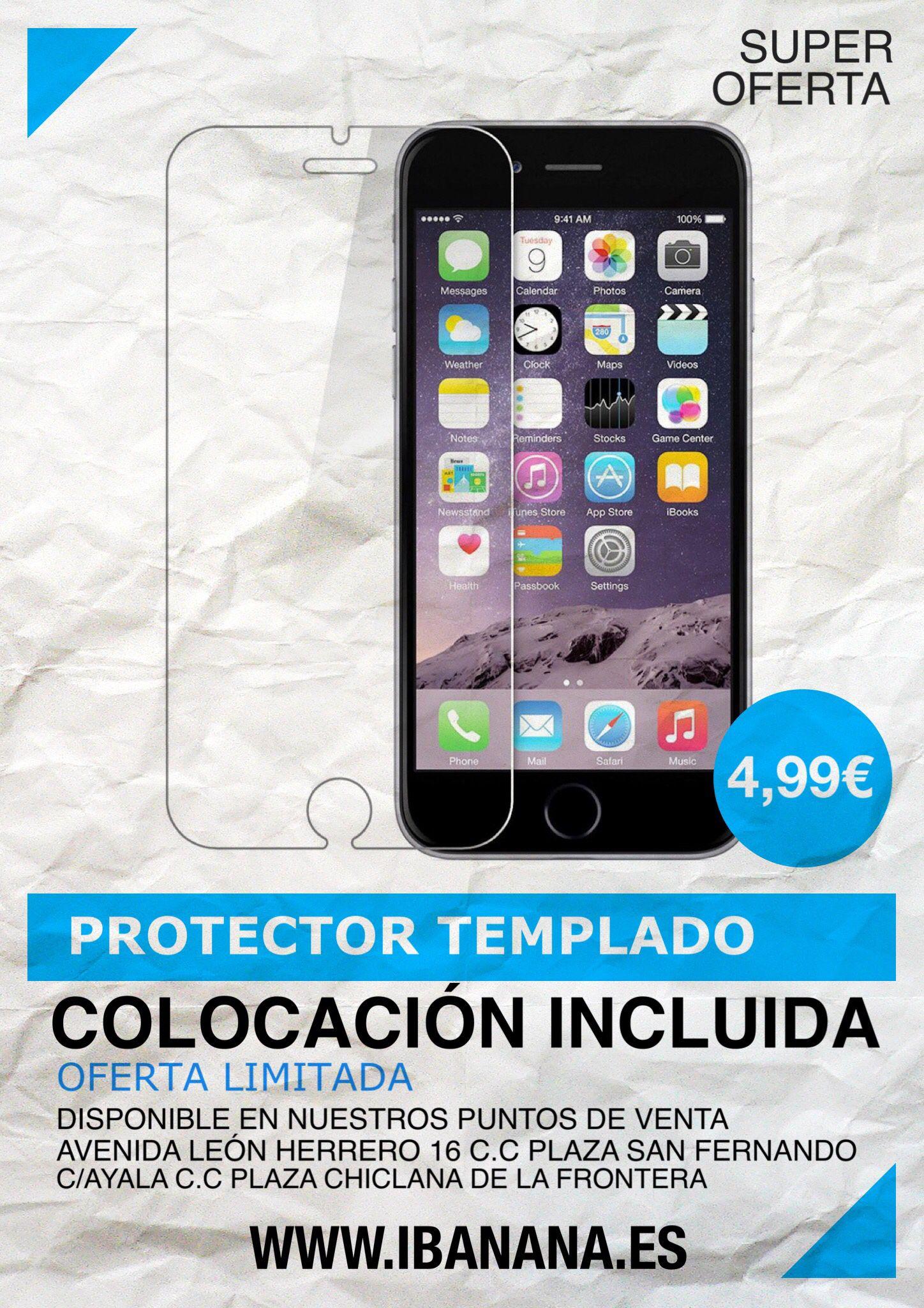SUPER OFERTA Protector Templado para tu SmartPhone  Antes 7,90€ AHORA 4,99€ Colocación incluida Oferta limitada En nuestros puntos de venta Compártelo www.iBanana.es