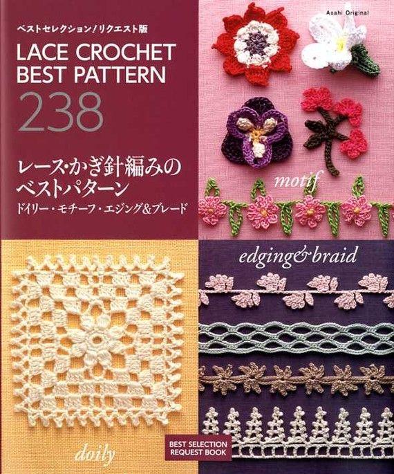 Lace Crochet Best Pattern 238 - Japanese Craft Book MM | Cordones ...