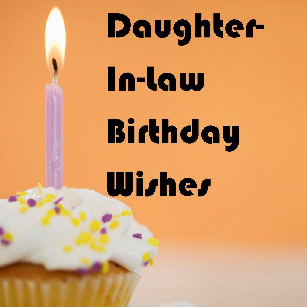 Daughterinlaw birthday wishes what to write in her card