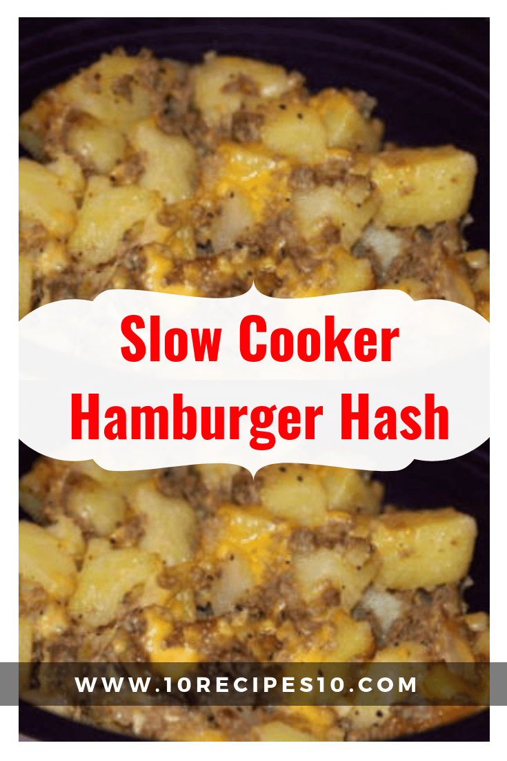 Slow Cooker Hamburger Hash 10recipes10 Slow Cooker Hamburger Hash Slow Cooker Ground Beef Slow Cooker Hamburger Recipes