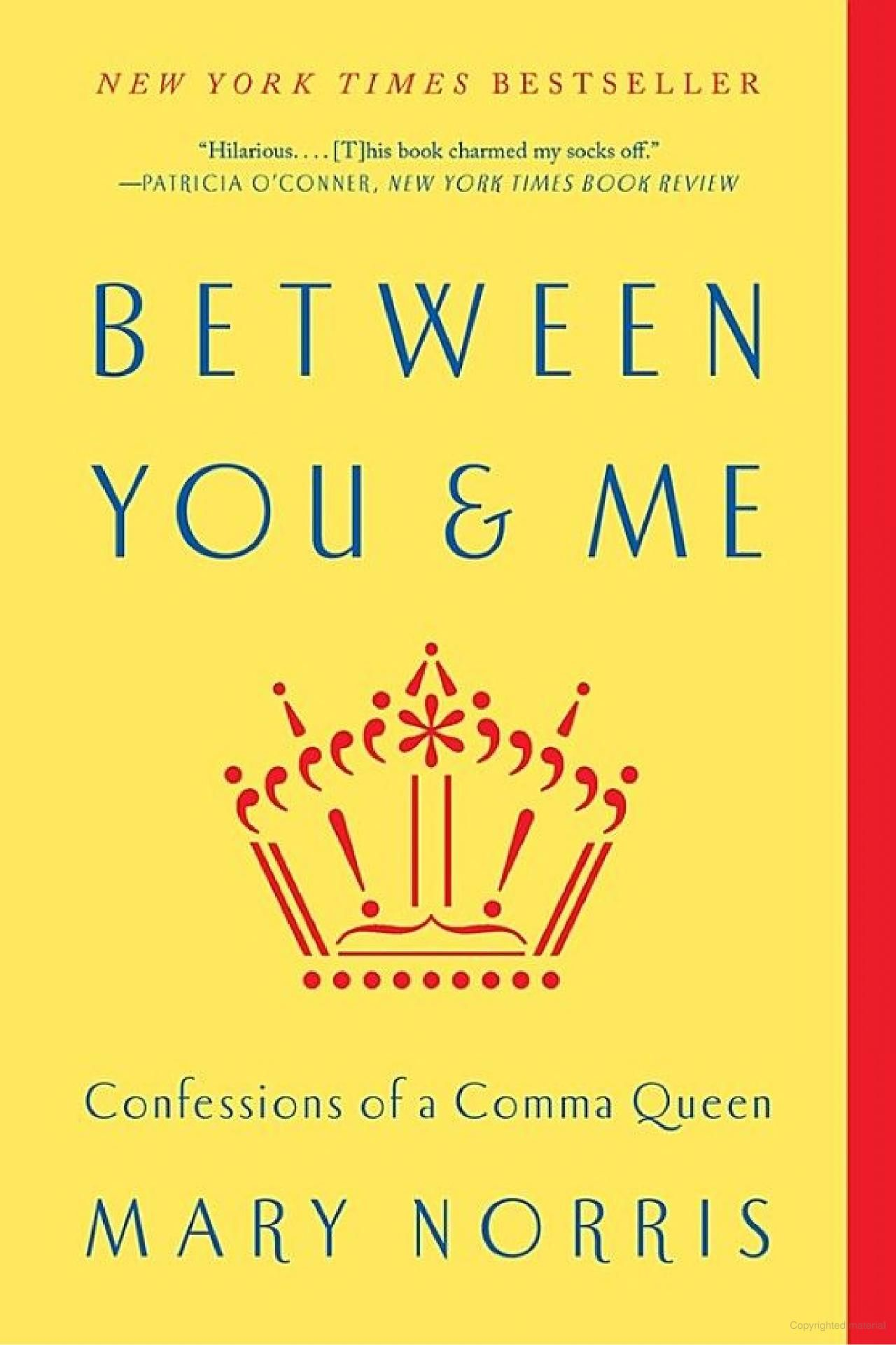Between you me confessions of a comma queen mary