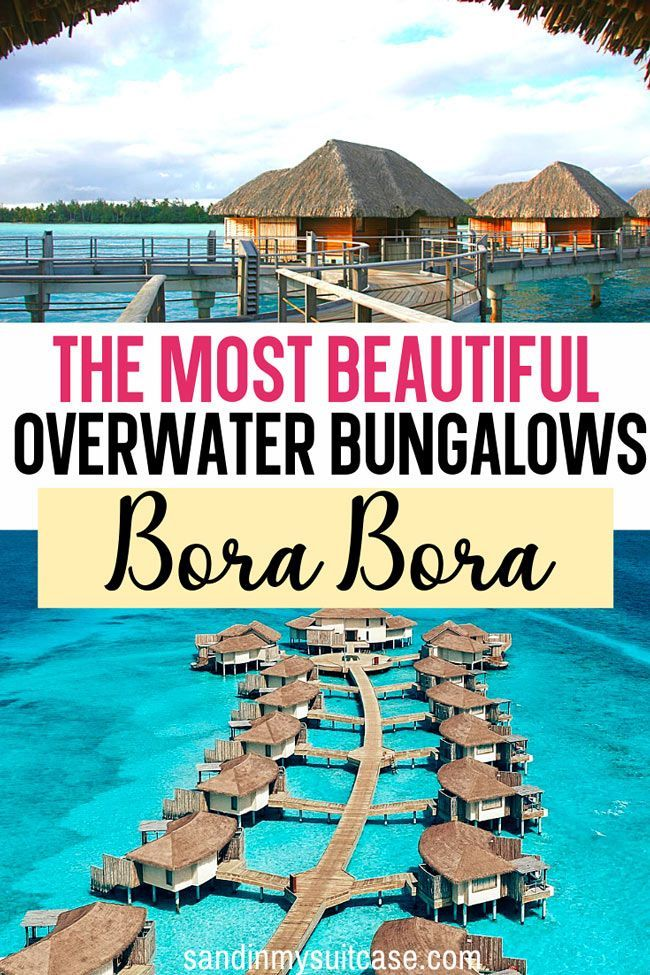 The Most Beautiful Overwater Bungalows Bora Bora