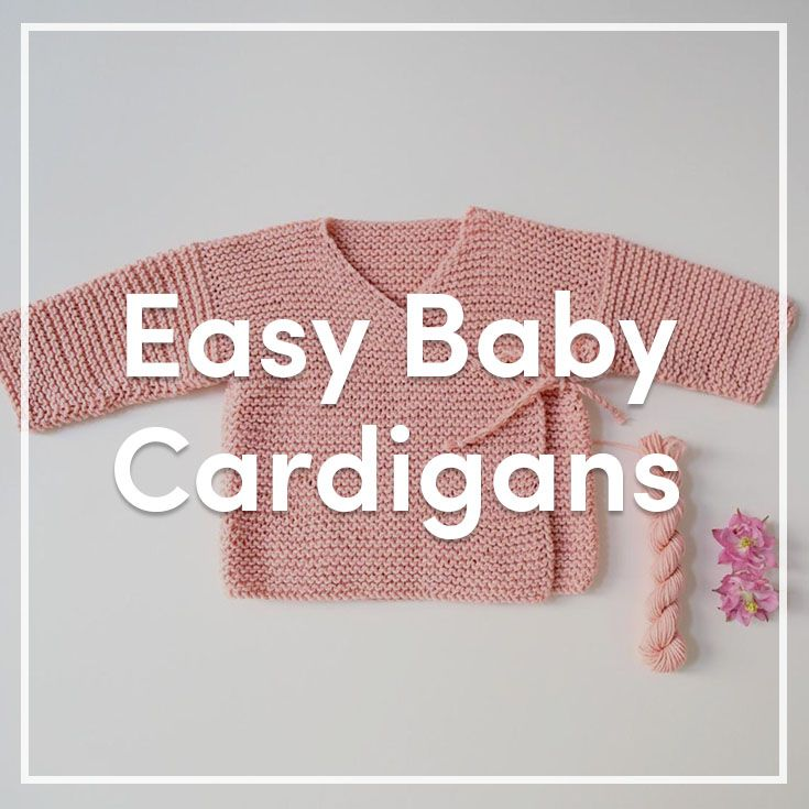 Perfect For Beginners Find All The Loveknitting Easy Baby Cardigans