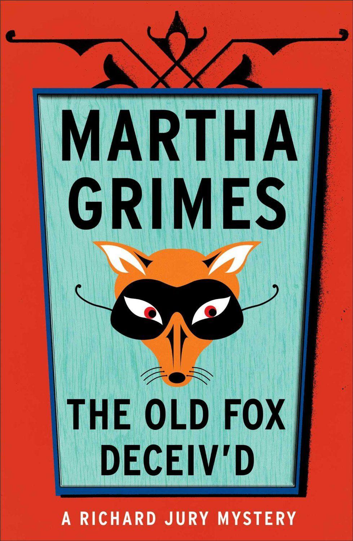 Amazon.com: The Old Fox Deceived (A Richard Jury Mystery) eBook: Martha Grimes: Books
