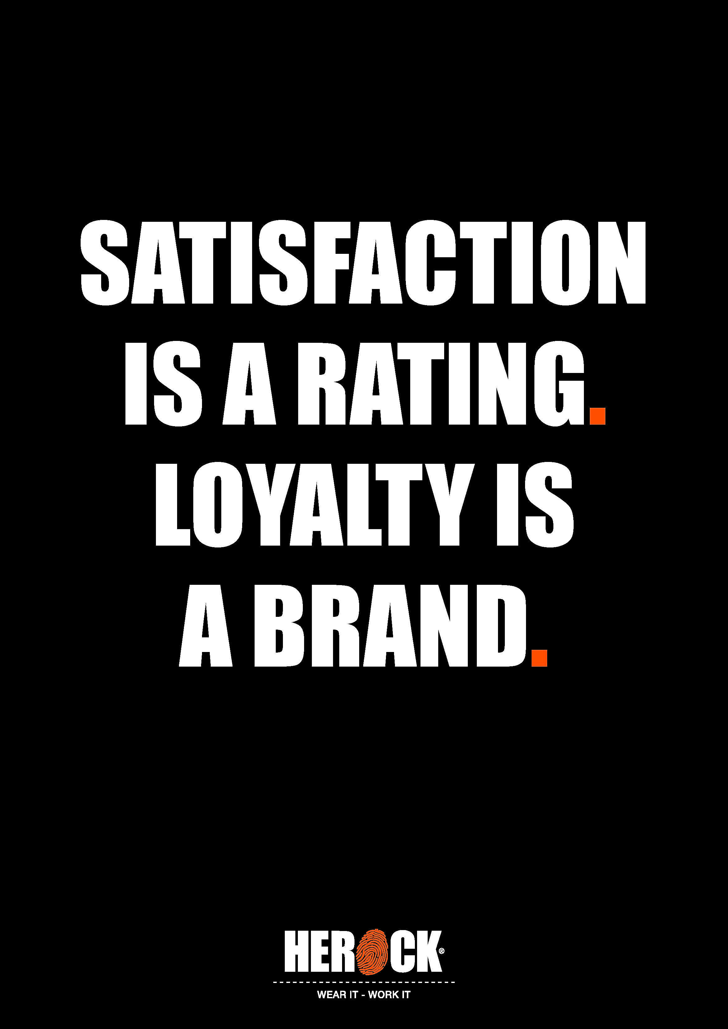 Herock Quote Satisfaction Is A Rating Loyalty Is A Brand