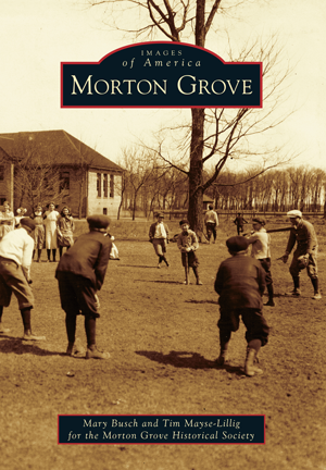 Morton Grove (Images of America IL) #mortongrove