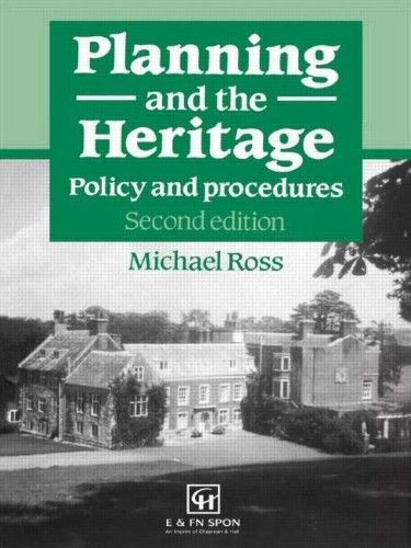 Planning and the Heritage:Policy and Procedures