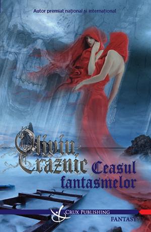Ceasul fantasmelor  De (autor) Oliviu Craznic