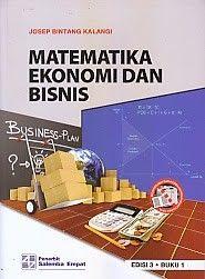 Matematika Ekonomi Dan Bisnis Edisi 3 Buku 1 Josep Bintang