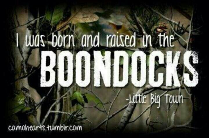 Boondocks Simply Country Pinterest Country Quotes Song