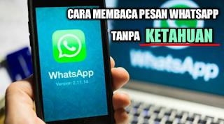 Cara Membaca Pesan Whatsapp Tanpa Ketahuan Pengirim Dan Tanpa Centang Biru Membaca Pesan Tahu