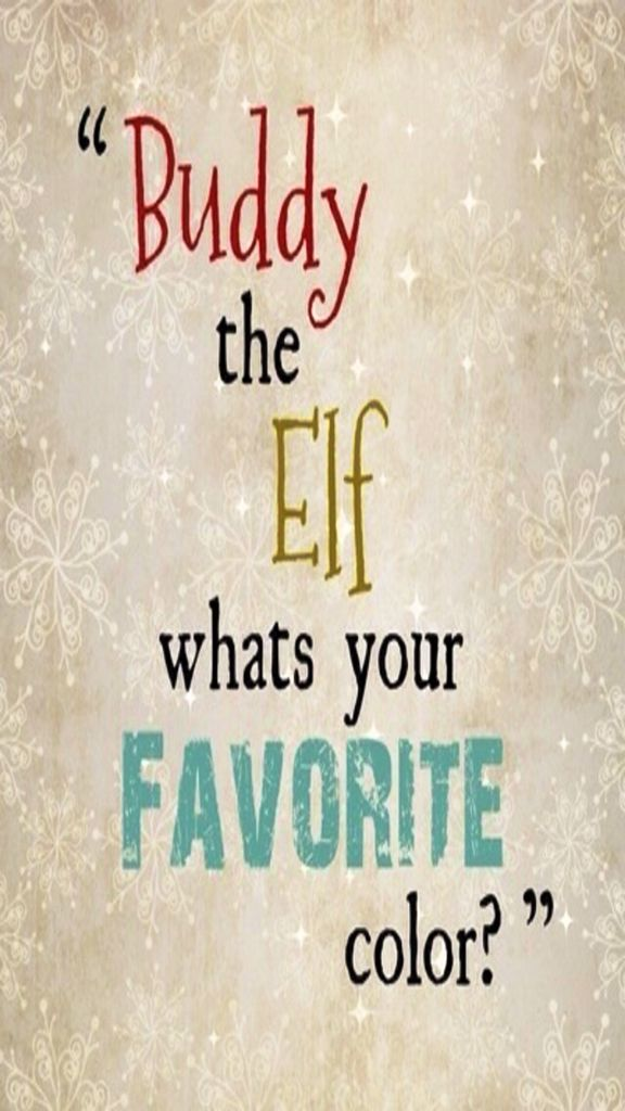 Elf Quotes Captivating Iphone Wallpaper  Buddy The Elf Tjn  Iphone Walls Christmas . Decorating Inspiration