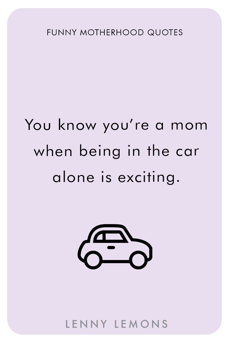 Moms Favorite Mini Vacation Funny Mom Quotes Quotes About Motherhood Motherhood Quotes Funny