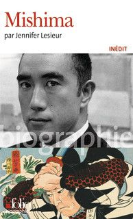 Mishima - Folio biographies - Folio - GALLIMARD - Site Gallimard