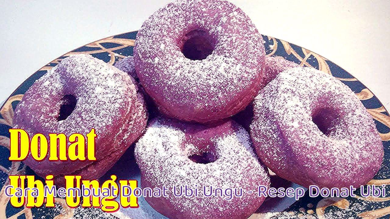 Cara Membuat Donat Ubi Ungu Resep Donat Ubi Food Food And Drink Doughnut
