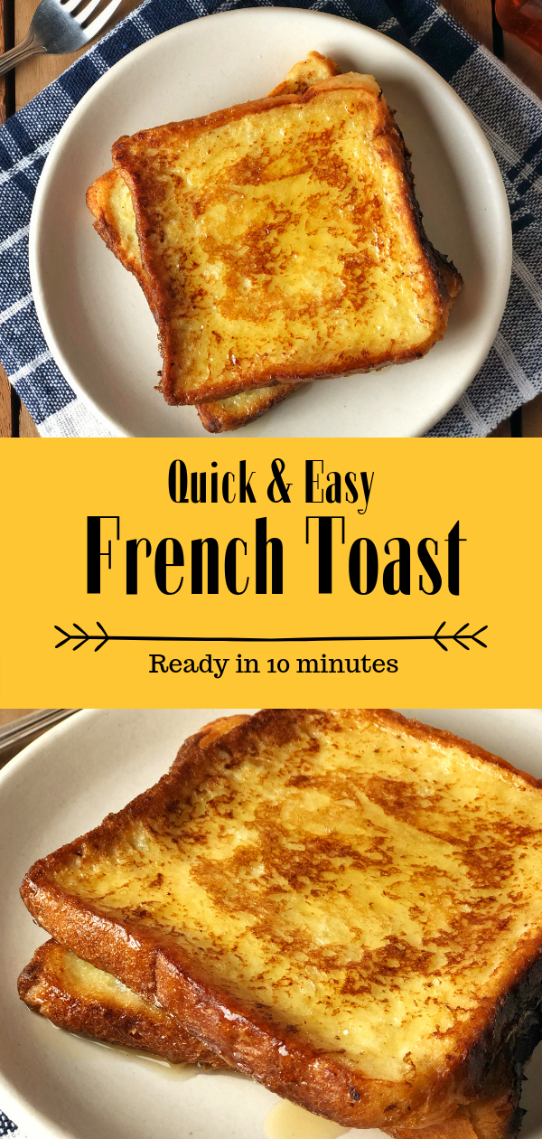 Photo of Easy French Toast- Fluffy french toast made easy and in just 10 minutes. It uses…