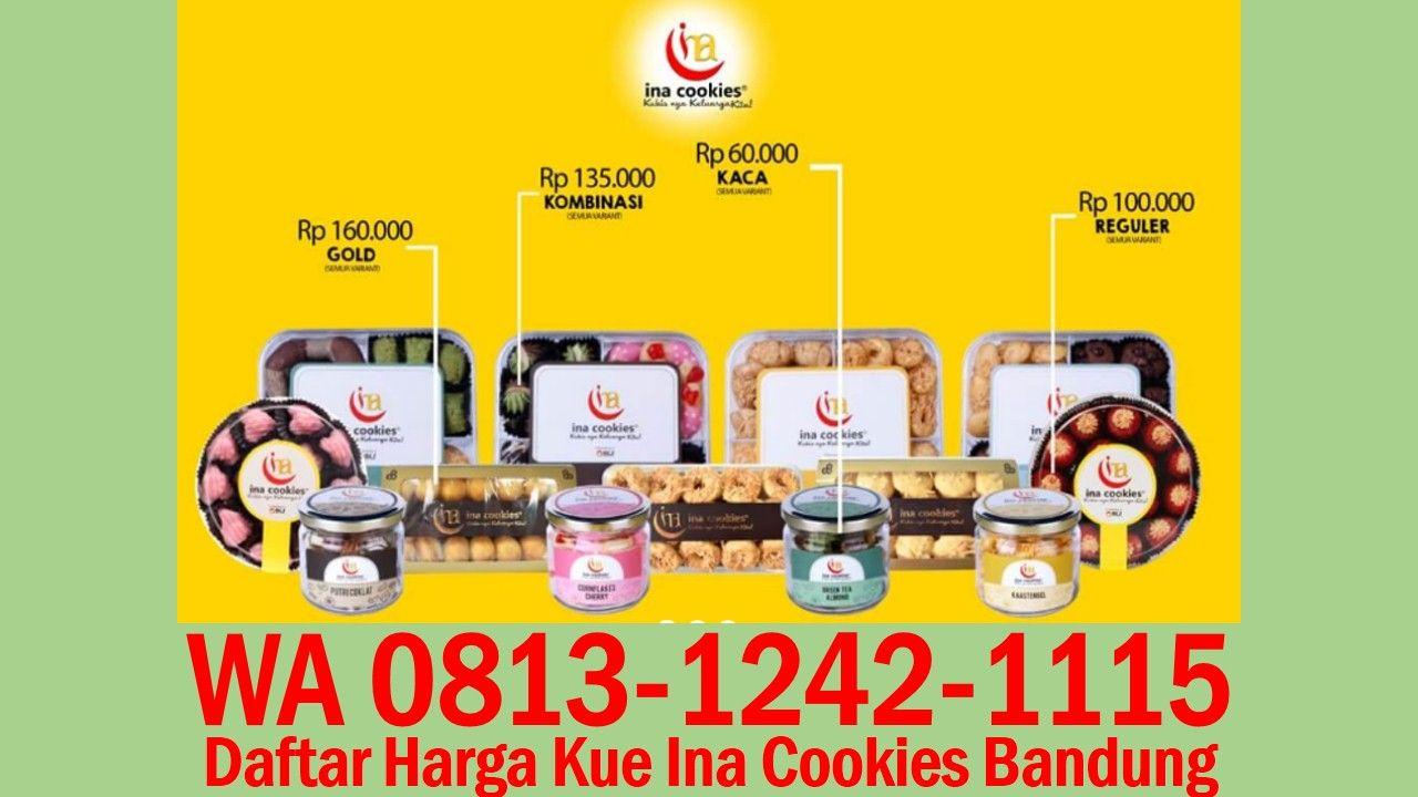 Daftar Harga Kue Ina Cookies Bandung Wa 0813 1242 1115 Kue Kering Aneka Kue Kue