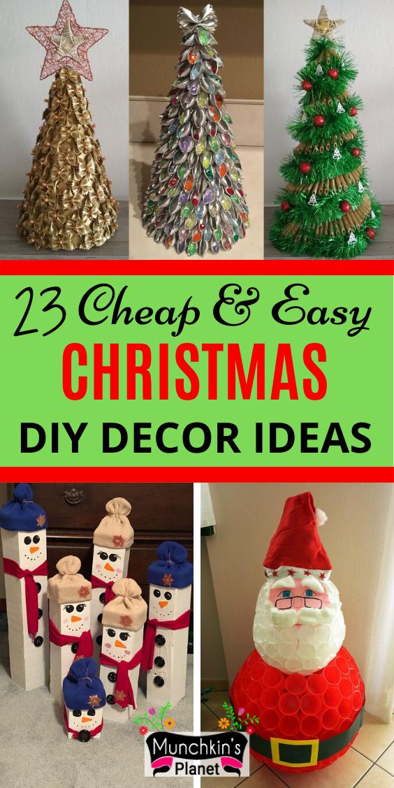 25 Diy Christmas Decoration Ideas Munchkins Planet Easy Christmas Diy Diy Christmas Decorations Easy Christmas Decor Diy