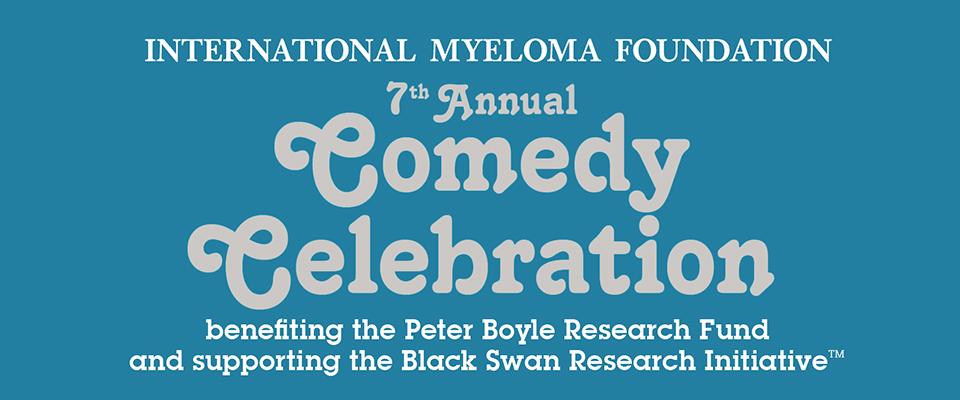 International Myeloma Foundation's Annual Comedy Celebration