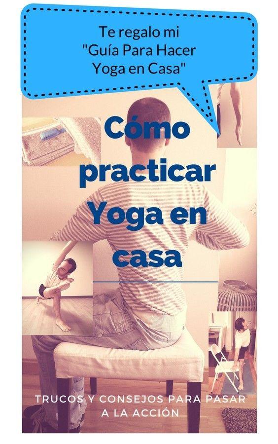 Sabes cómo hacer Yoga en casa? Secuencias, material, anatomía y tips ...