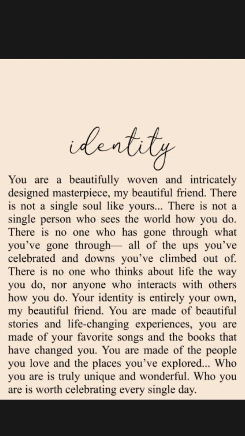 Selflove is a must. know who you are.💙