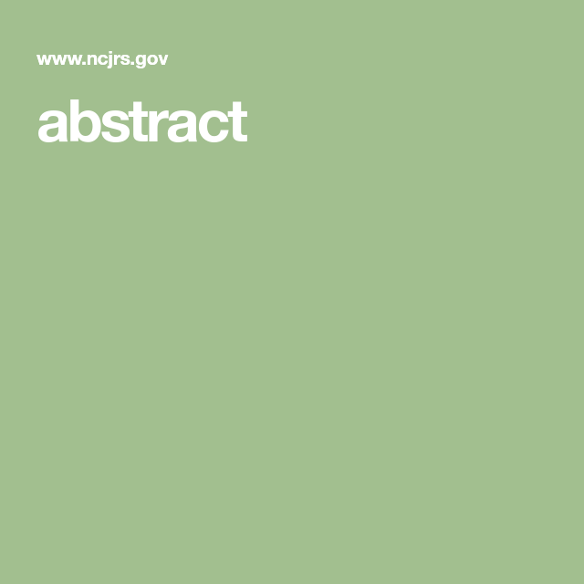 abstract | Bullying, DV, Victimization of Women | Criminal justice
