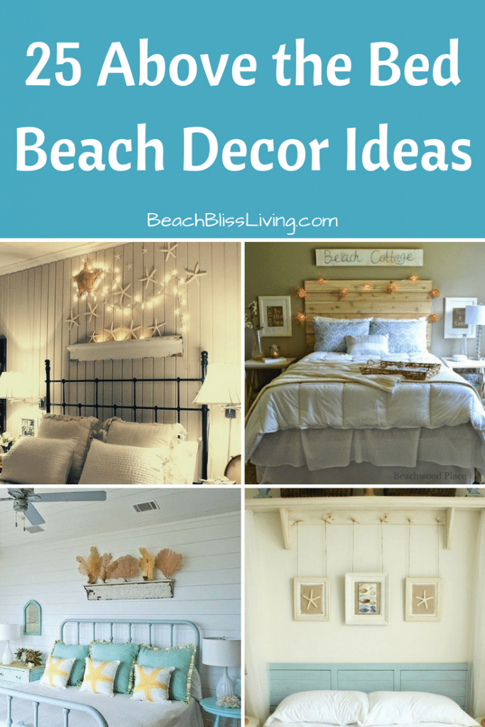 Awesome Above The Bed Beach Themed Decor Ideas Bedroom Wall Decor Above Bed Bedroom Art Above Bed Above Bed Decor