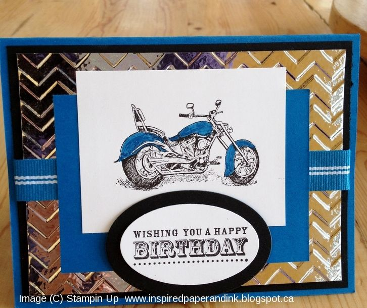 motorcycle, stampin Up, chevron embossing folder, happiest birthday wishes