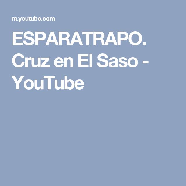 ESPARATRAPO. Cruz en El Saso - YouTube