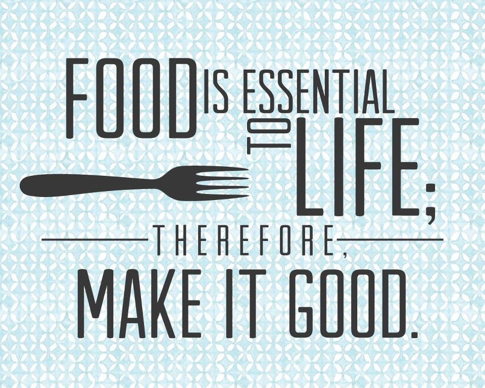 Life is good with Good food! #Nachoking   Cooking quotes ...