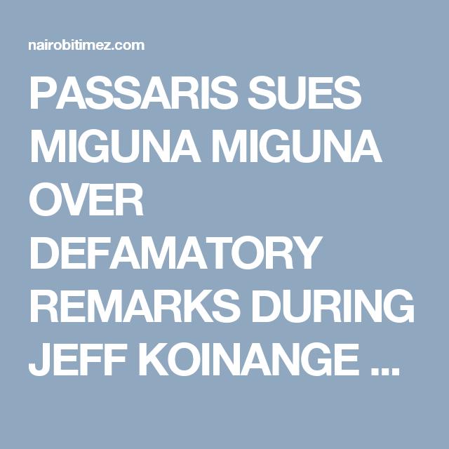 Passaris Sues Miguna Miguna Over Defamatory Remarks During Jeff