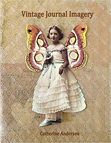Vintage Journal Imagery Anderson Catherine 9781949341171 Amazon Com Books In 2020 Vintage Journal Imagery Vintage