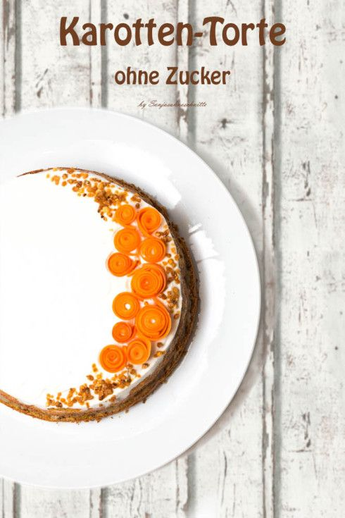 gesundeKarottentorte mit Ahornsirup (ohne Zucker, glutenfreie) - healthy sugar free carrot cake #sugarfreerecipes