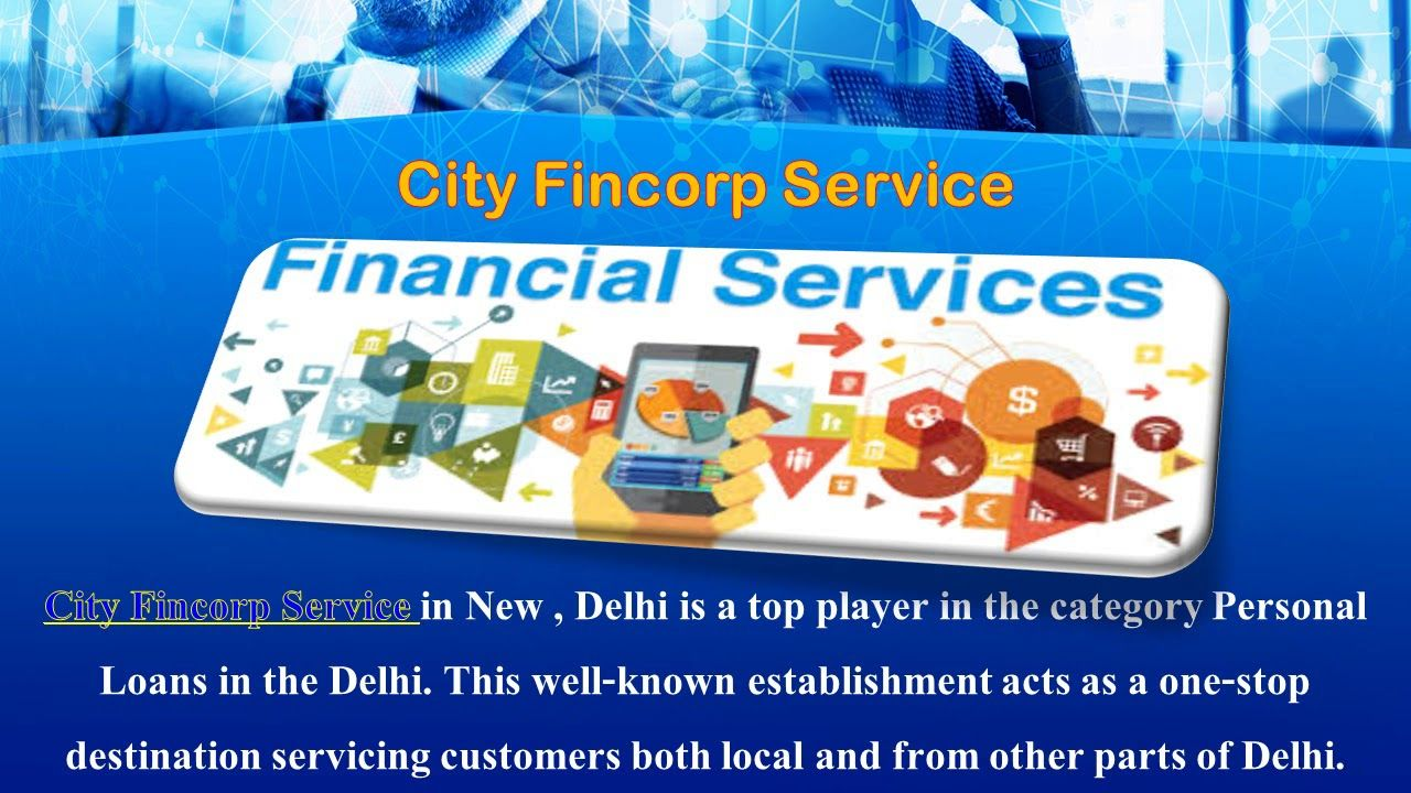 City Fincorp Service Reviews In 2020 Personal Loans Investment Services Loan