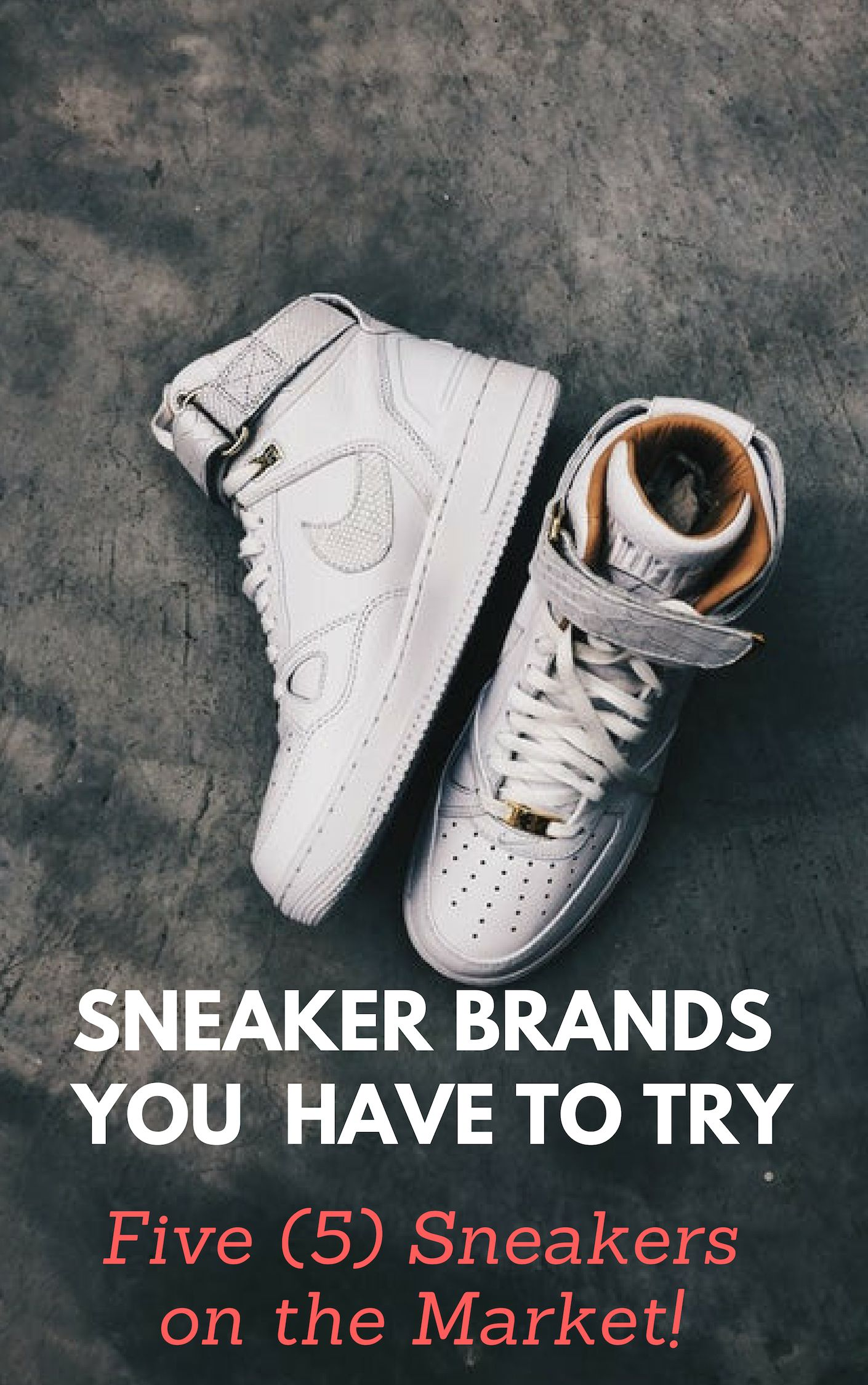 With So Many Brands And Styles Of These Shoes Being Produced And Circulated Today Are You Wondering Which Sneaker Brands To Try With Images Sneaker Brands Sneakers Brand