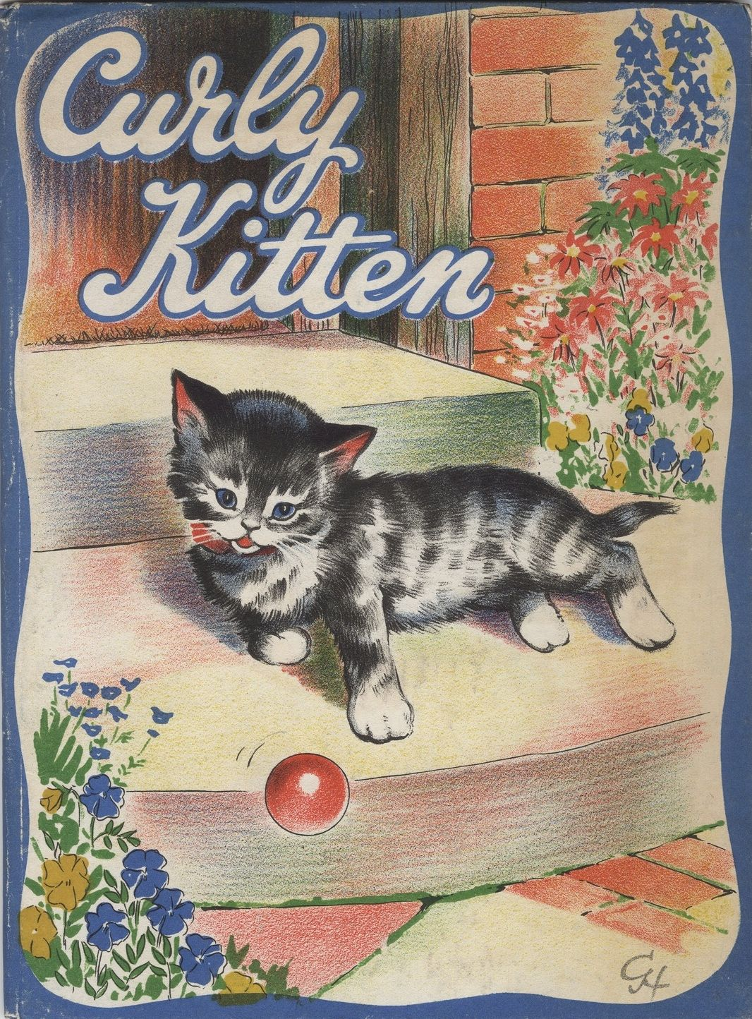 Curly Kitten Verses By D V O Brien Illustrations By Geoffrey Higham London Evans Bothers 1945 Front Cover All About Cats Cats Vintage Illustration