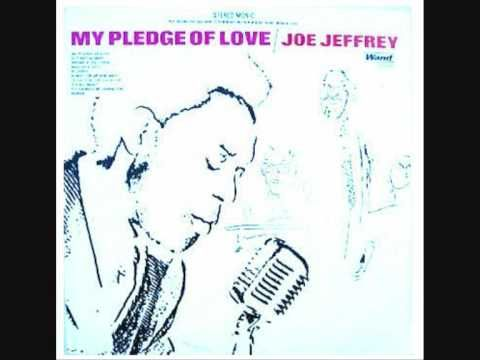 The Joe Jeffrey Group - My Pledge of Love (1969) | Music