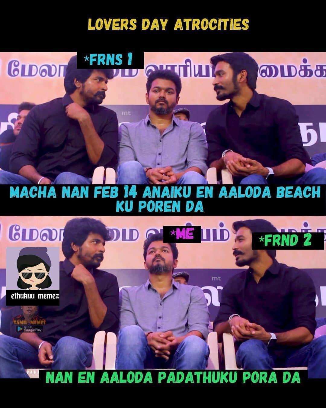 14 Likes 0 Comments Meme Ethukuu On Instagram Exact Scenario Ethukuu Lovers Day Valentine Tamilm Tamil Comedy Memes Comedy Memes Single Memes