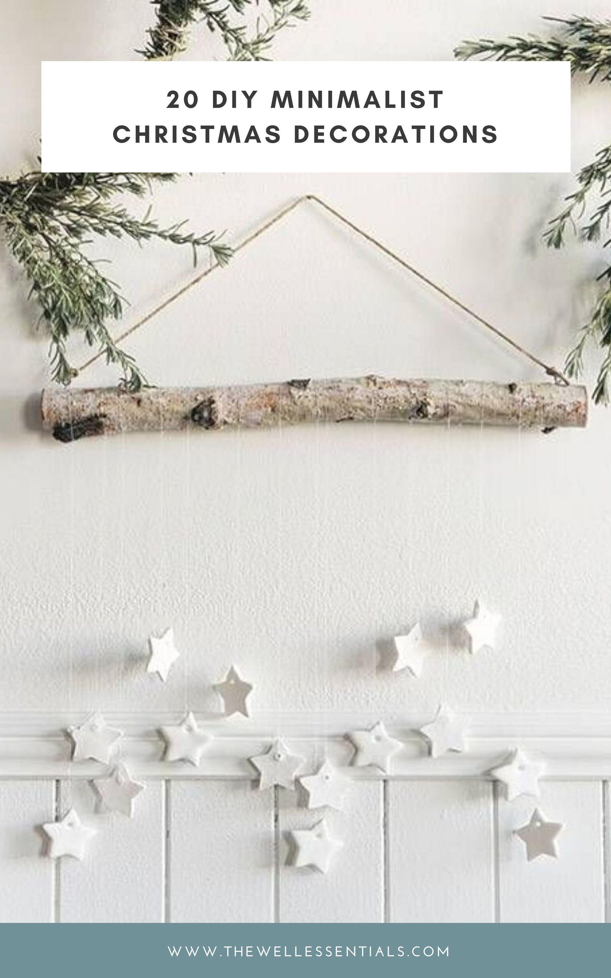 20 Minimalist Christmas Decor Diys Scandinavian Christmas Decorations Scandinavian Christmas Christmas Diy