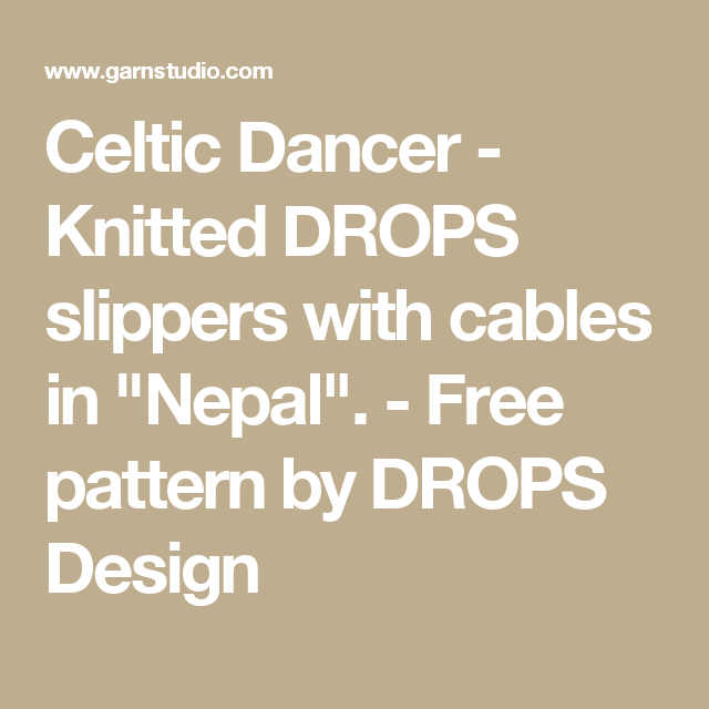 """Celtic Dancer - Knitted DROPS slippers with cables in """"Nepal"""". - Free pattern by DROPS Design"""