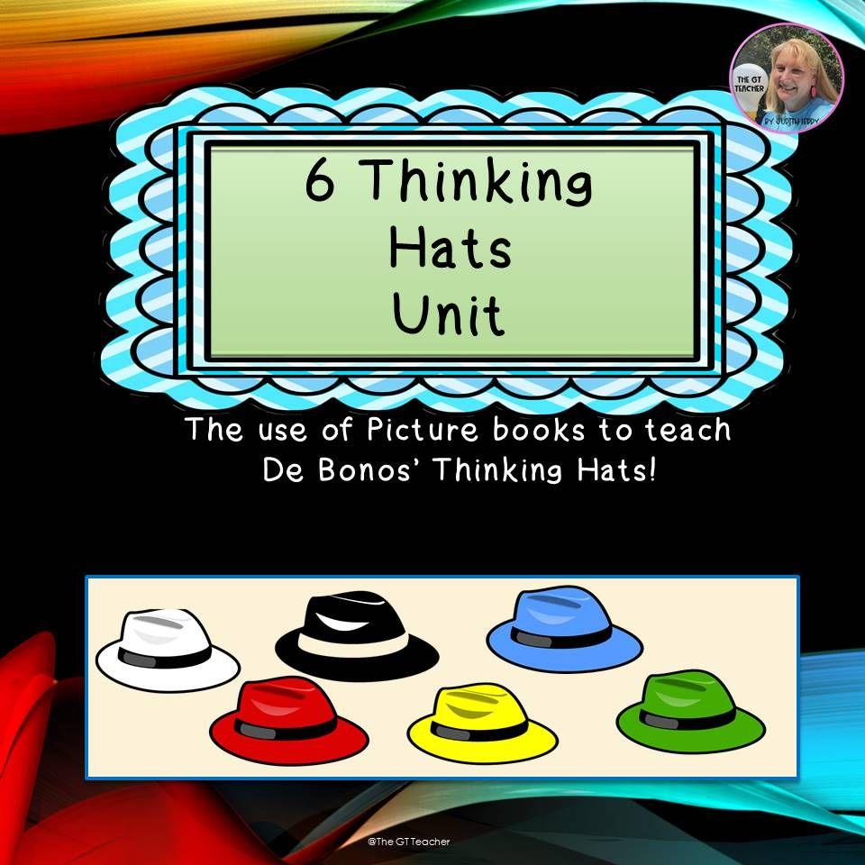 Six Thinking Hats Unit Six Thinking Hats Teaching Metacognition