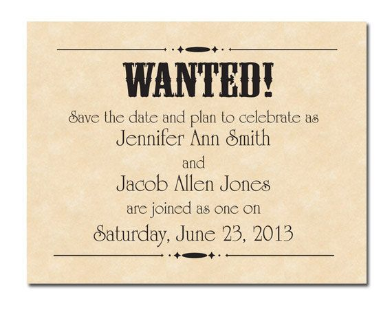 Printable Wanted Poster Wedding Save the Dates, via Etsy Ask - printable wanted posters