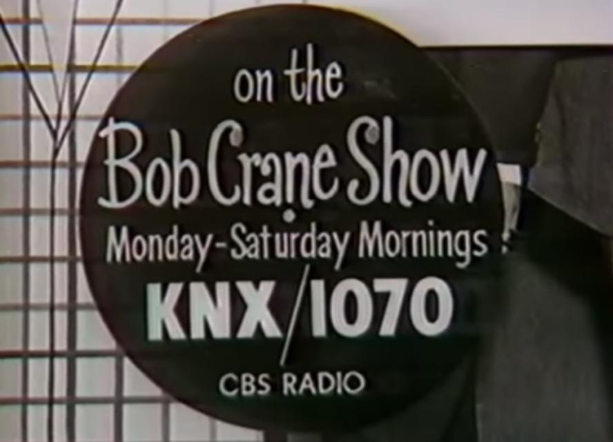 The Bob Crane Show On Knx 1070 Yes That Bob Crane