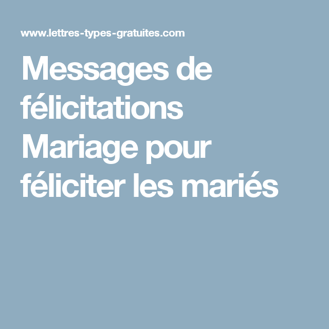Messages De Félicitations Mariage Pour Féliciter Les Mariés